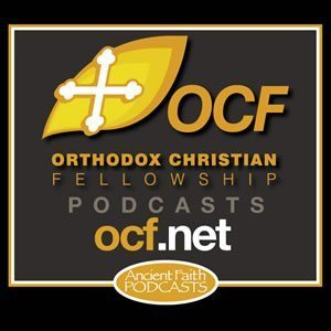 New Podcast! Orthodox Apologetics: What is Orthodoxy?